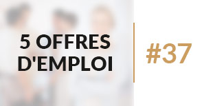 5 offres d'emploi àpourvoir #37