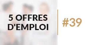 5 offres d'emploi àpourvoir #39