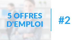 5 offres d'emploi à pourvoir #2 - Janvier 2017