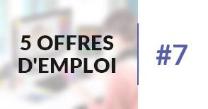 5 offres d'emploi à pourvoir #7 - Février 2017