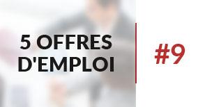 5 offres d'emploi à pourvoir #9 - Mars 2017
