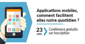Conférence : Applications mobiles, comment facilitent-elles notre quotidien ?