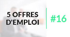 5 offres d'emploi à pourvoir #16