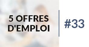 5 offres d'emploi à pourvoir #33