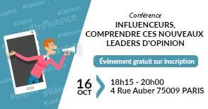 Conférence gratuite : influenceurs, comprendre ces nouveaux leaders d'opinion