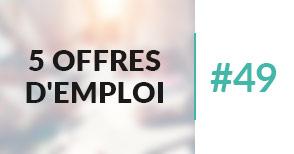 5 offres d'emploi àpourvoir #49