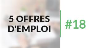 5 offres d'emploi à pourvoir #18 - Mai 2017