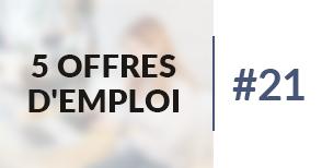 5 offres d'emploi à pourvoir #21 - Mai 2017