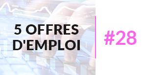 5 offres d'emploi à pourvoir #28 - Juillet 2017