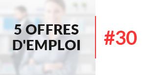 5 offres d'emploi à pourvoir #30 - Juillet 2017