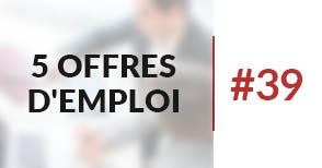 5 offres d'emploi à pourvoir #39 - Septembre 2017