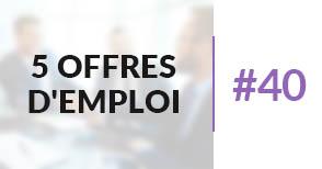 5 offres d'emploi à pourvoir #40 - Octobre 2017