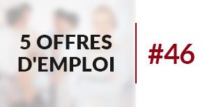 5 offres d'emploi àpourvoir #46