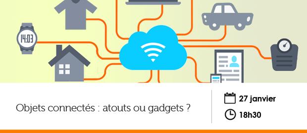 événement Nextformation : Les objets connectés, atouts ou gadgets ?