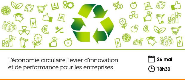 événement NextFormation : l'économie circulaire, levier d'innovation et de performance pour les entreprises