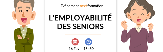 L'employabilité des séniors : enjeux et solutions - événement NextFormation