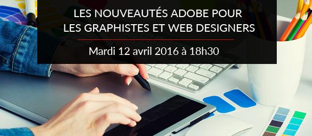 Les nouveautés Adobe pour les graphistes et web designers