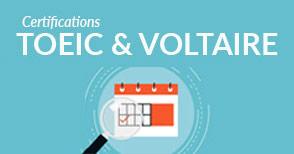 Passez les certifications TOEIC & VOLTAIRE !